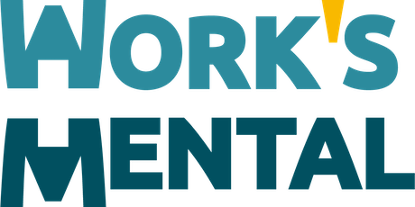 Work's Mental 2020:  Workplace Mental Health - The Journey tickets