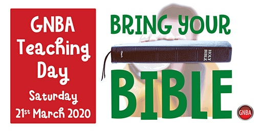 GNBA Teaching Day: Bring Your Bible