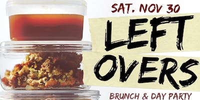 "CEO FRESH PRESENTS: "" LEFTOVERS "" (BRUNCH & DAY PARTY) AT LE REVE NYC"
