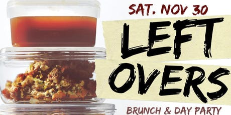 """CEO FRESH PRESENTS: """" LEFTOVERS """" (BRUNCH & DAY PARTY) AT LE REVE NYC tickets"""