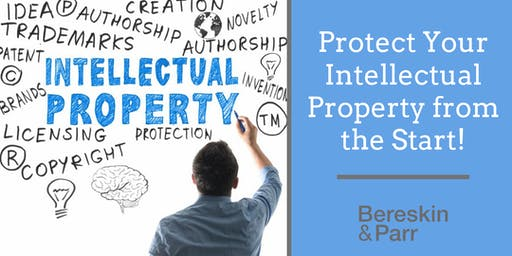 Protect your Intellectual Property from the Start!