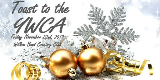 Toast to the YWCA (Festival of Trees)