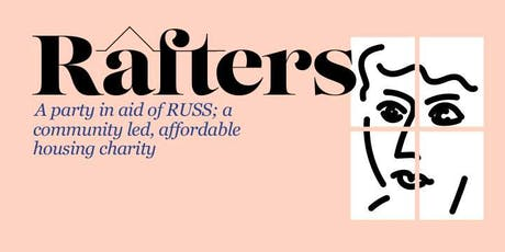 Rafters x RUSS tickets