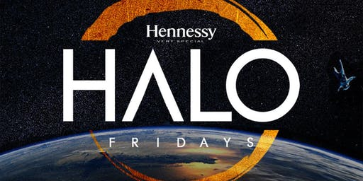 HALO FRIDAYS - RSVP NOW! FREE ENTRY til 11:30PM w/RSVP | Info or Section Reservations 832.713.8404 Curated By @InfluencersHTX