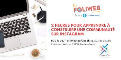[Aix-les-Bains] 2 heures pour construire une communauté sur Instagram
