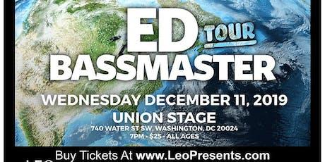 Ed Bassmaster tickets