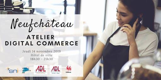 Neufchâteau | Atelier Digital Commerce