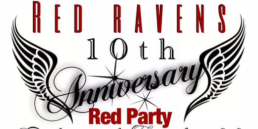 RED RAVENS 10TH ANNIVERSARY PARTY