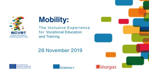 Mobility: The Inclusive Experience for Vocational Education and Training