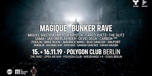 Bunker Rave meets Magique / 30H Rave / 20 Acts / 2 Days