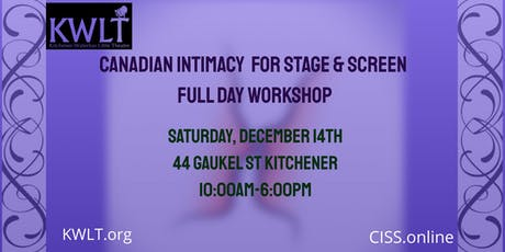 KWLT Workshops: Canadian Intimacy for Stage and Screen tickets