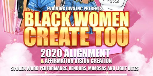 Black Women Create Too 2020 Vision Party