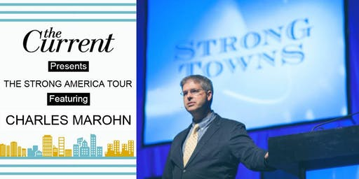 The Current Presents: An Evening with Chuck Marohn