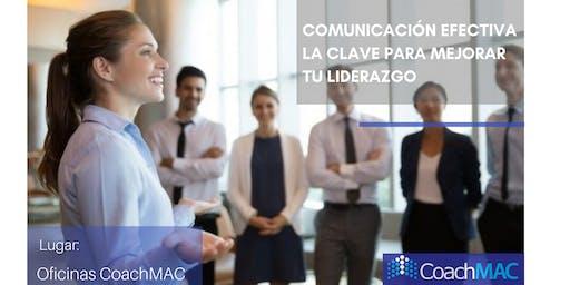 Comunicación efectiva la clave para mejorar tu liderazgo