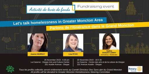 Let's talk homelessness in Greater Moncton- Parlons de l'itinérance