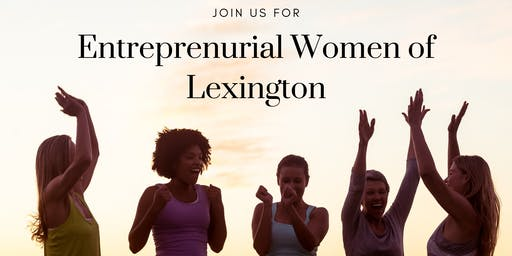 Entreprenurial Women of Lexington: Do I need a business plan?