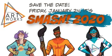 SMASH! 2020 from Triangle ArtWorks tickets