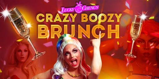 DRAG SHOW : Lucky Cheng's CRAZY BOOZY BRUNCH