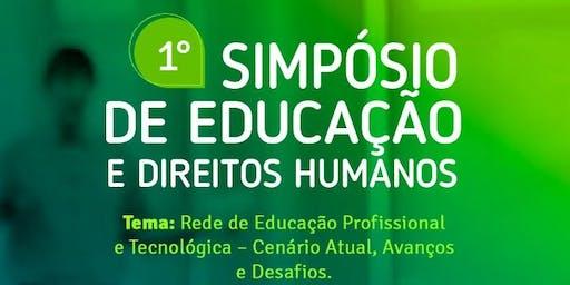 1° SIMPÓSIO DE EDUCAÇÃO E DIREITOS HUMANOS