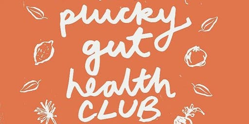 The Plucky Gut Health Club