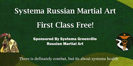 Systema - Russian Martial Art - FREE Self-Defense Class and Training tickets