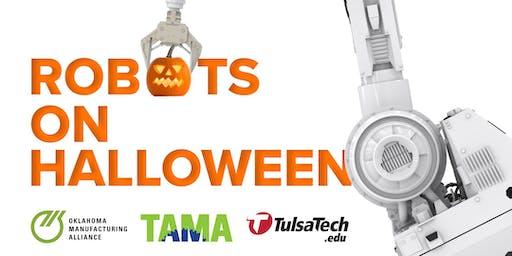Robots on Halloween with TAMA, OMA and Tulsa Tech