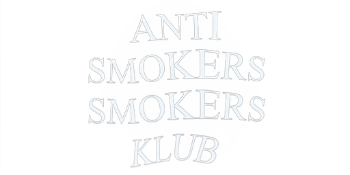Anti smokers smokers Klub 1 year Anniversary pop up