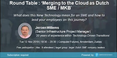 Round Table Conversation: Merging to The Cloud as