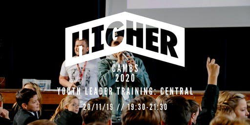 Higher Cambs Youth Leader Training - November (Central)