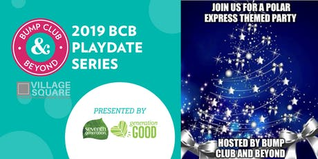 FREE BCB Playdate: Village Square Polar Express Party Presented by Seventh Generation! (Tampa, FL)  tickets