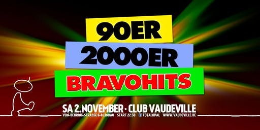Die legendären 90ies, 2000er & Bravohits!