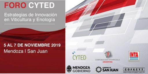 """Foro CYTED """"Estrategias de Innovación en Viticultura y Enología"""""""