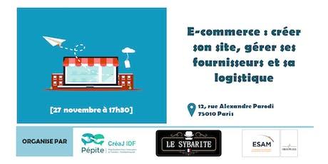 E-commerce : créer son site, gérer ses fournisseurs et sa logistique billets