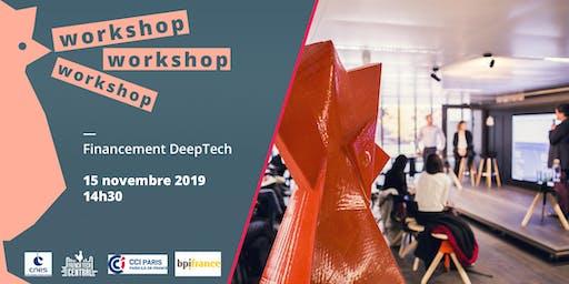 Workshop #Financement DeepTech @CCI Paris @Bpifrance @CNES