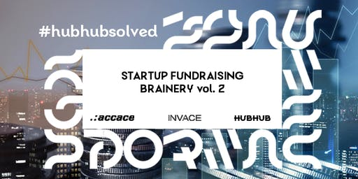 Startup Fundraising Brainery vol. 2