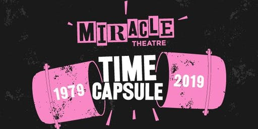 Miracle Theatre Time Capsule Exhibition Opening Event: Miracle Mince Pies and Play Readings from the Archives
