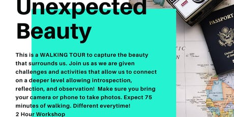 Unexpected Beauty:  A Walking Tour tickets