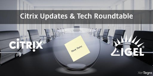 Mississauga, ON: Citrix Updates & Tech Roundtable (12/03/2019)