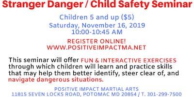 Stranger Danger/Child Safety Seminar