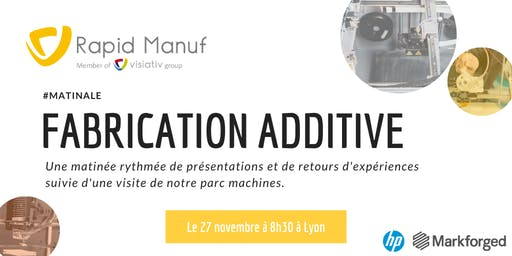 Matinale - Fabrication Additive