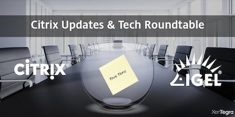 Toronto, ON: Citrix Updates & Tech Roundtable (12/06/2019) tickets