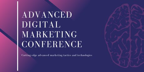 Advanced Digital Marketing Conference tickets