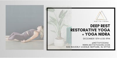 Deep Rest: Restorative Yoga + Yoga Nidra