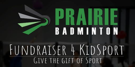 Prairie Badminton Give the Gift of Sport Fundraiser 4 KidSport