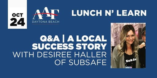 October 24 - AAF Daytona Beach Lunch N' Learn
