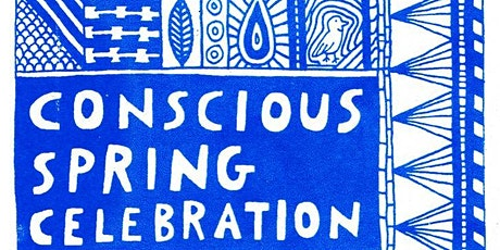Conscious Spring Celebration Tickets