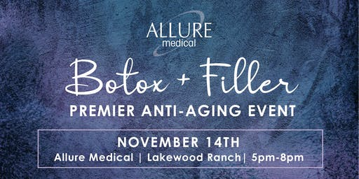 Botox and Filler: Premier Anti-Aging Event!