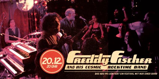 Freddy Fischer and his Cosmic Rocktime Band