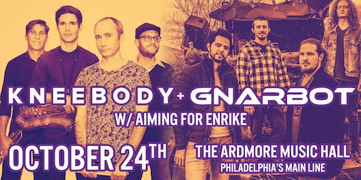 Kneebody + Gnarbot w/ Aiming For Enrike