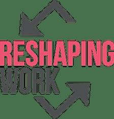 Reshaping Work  logo